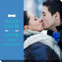 Fotoobraz - Schablone Keep Calm And Love Your Husband