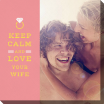 Fotoobraz - Schablone Keep Calm And Love Your Wife